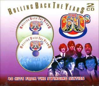Rolling Back The Years: The 60s - 40 Hits from