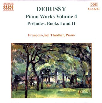 Debussy: Piano Works Volume 4 - Preludes, Books I