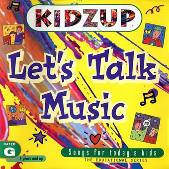 Let's Talk Music: Songs for Today's Kids