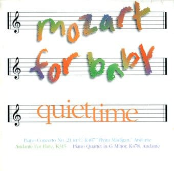 Mozart For Baby: Quiet Time
