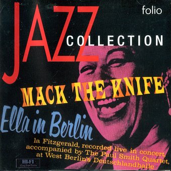 Mack The Knife: Ella In Berlin