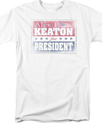 Family Ties - Alex for President - T-Shirt