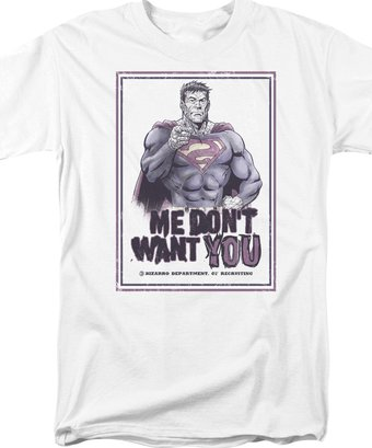 Superman - Don't Want You - T-Shirt
