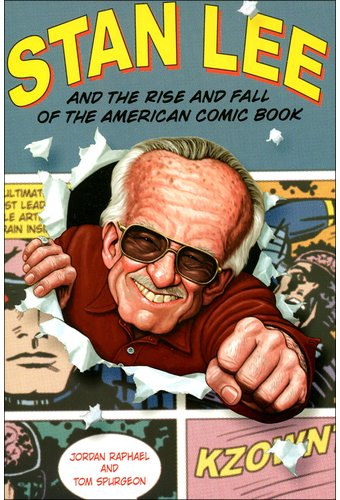 Stan Lee and the Rise and Fall of the American