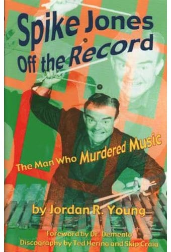 Spike Jones - Off the Record