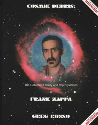 Frank Zappa - Cosmik Debris: The Collected