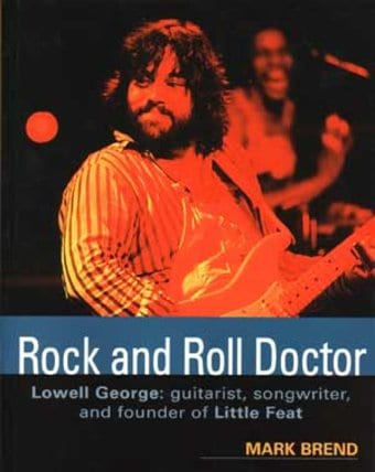 Little Feat - Rock and Roll Doctor: Lowell George