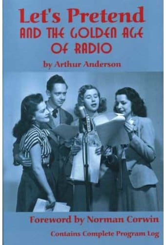 Let's Pretend and the Golden Age of Radio
