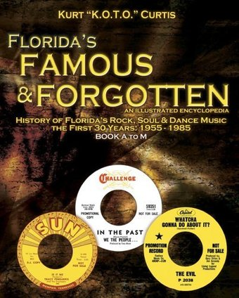 Florida's Famous & Forgotten: The Illustrated