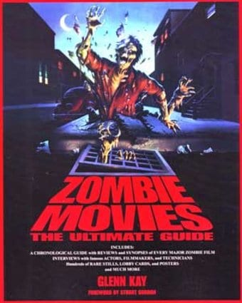 Zombie Movies - The Ultimate Guide