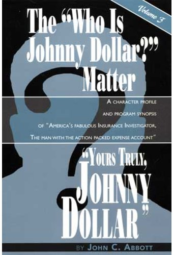 "The ""Who Is Johnny Dollar?"" Matter, Volume 3"