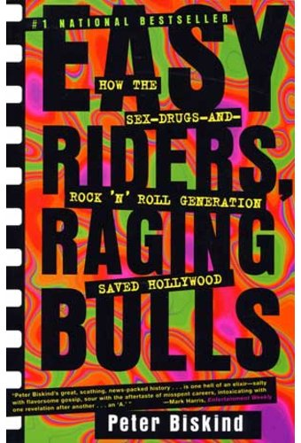 Easy Riders, Raging Bulls: How the