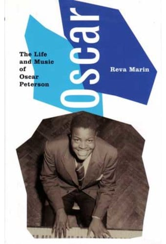 Oscar Peterson - Oscar: The Life and Music of