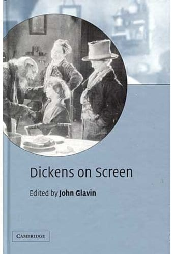 Charles Dickens - Dickens on Screen