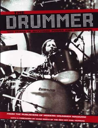 The Drummer: 100 Years of Rhythmic Power and