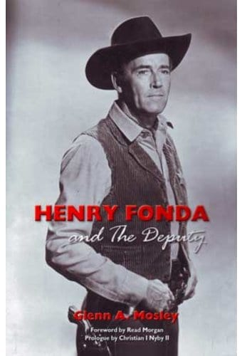 Henry Fonda and The Deputy: The Film and Stage