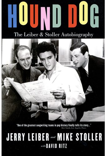 Leiber & Stoller - Hound Dog: The Leiber &