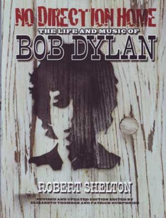 Bob Dylan - No Direction Home: The Life and Music