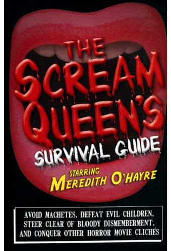 The Scream Queen's Survival Guide