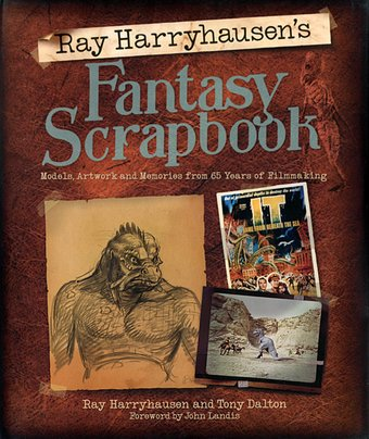 Ray Harryhausen's Fantasy Scrapbook: Models,