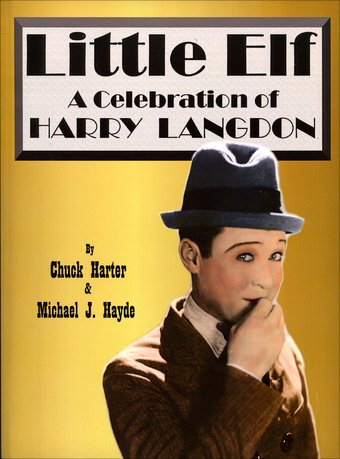 Harry Langdon - Little Elf: A Celebration of
