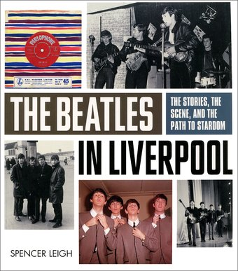The Beatles - In Liverpool: The Stories, the