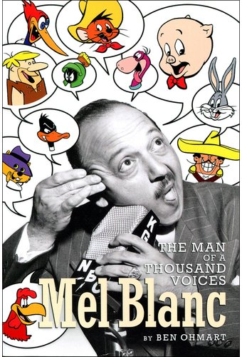 Mel Blanc - The Man of a Thousand Voices