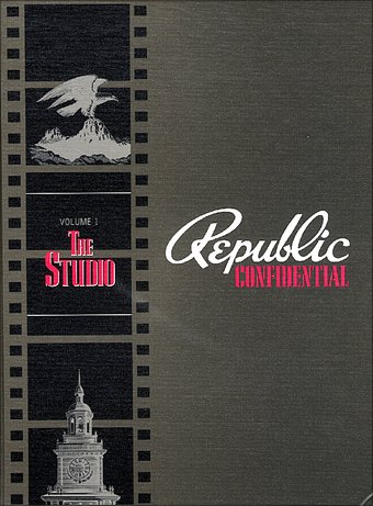 Republic Confidential, Volume 1: The Studio