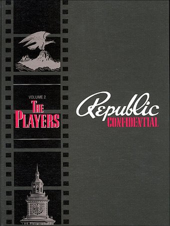 Republic Confidential, Volume 2: The Players
