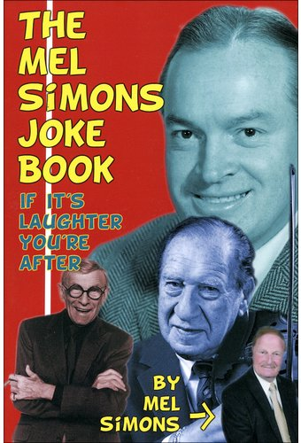 The Mel Simons Joke Book: If It's Laughter You're