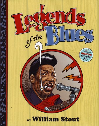 Legends of the Blues (Includes Bonus Music CD)
