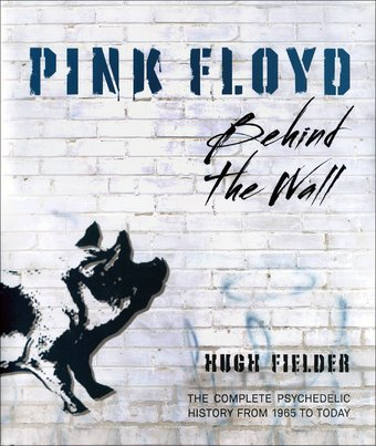 Pink Floyd - Behind the Wall - The Complete