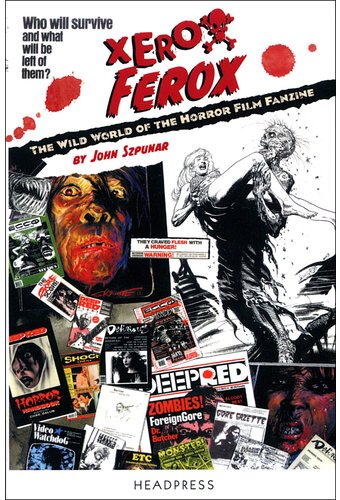 Xerox Ferox: The Wild World of the Horror Film