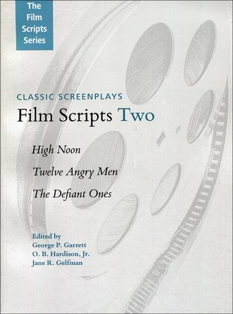 Film Scripts Two: High Noon / Twelve Angry Men /
