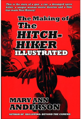 The Hitch-Hiker - The Making of The Hitch-Hiker
