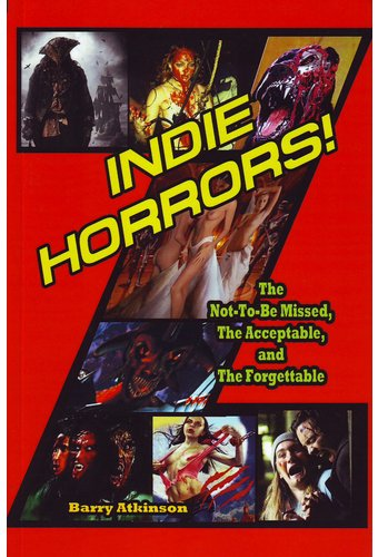 Indie Horrors: The Unmissable, the Acceptable and