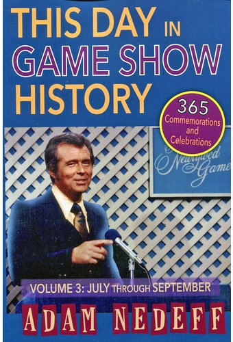 This Day in Game Show History - Volume 3: July
