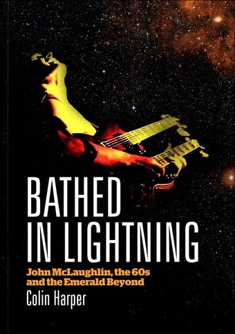 John McLaughlin - Bathed in Lightning: John