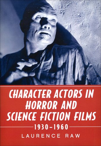 Character Actors in Horror and Science Fiction