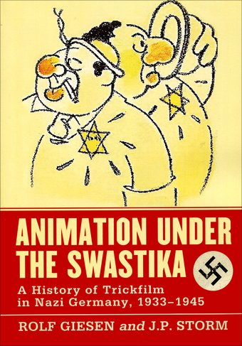 Animation Under the Swastika: A History of