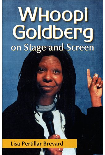 Whoopi Goldberg - On Stage and Screen