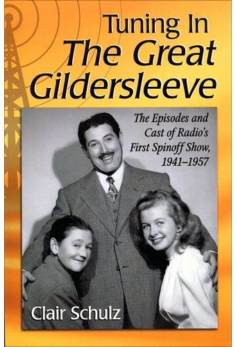 Great Gildersleeve - Tuning in The Great