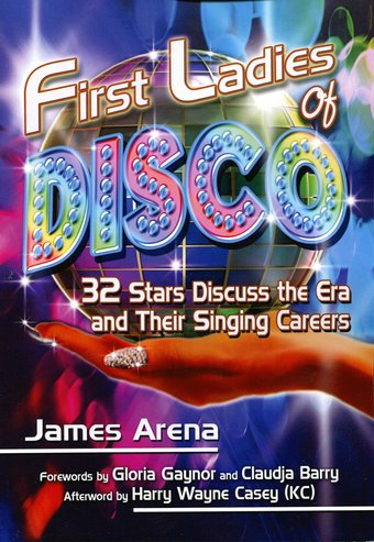 First Ladies of Disco: 32 Stars Discuss the Era