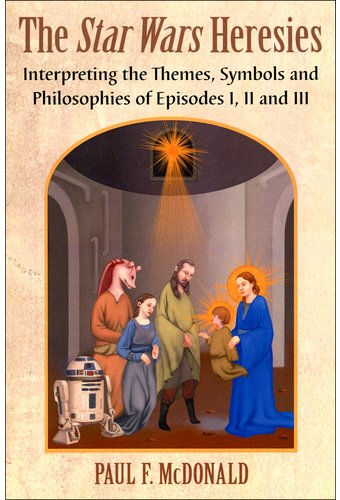 Star Wars - Heresies: Interpreting the Themes,