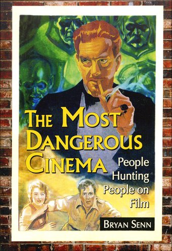 The Most Dangerous Cinema: People Hunting People