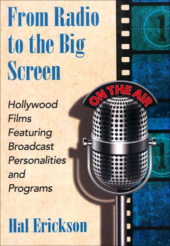 From Radio to the Big Screen: Hollywood Films