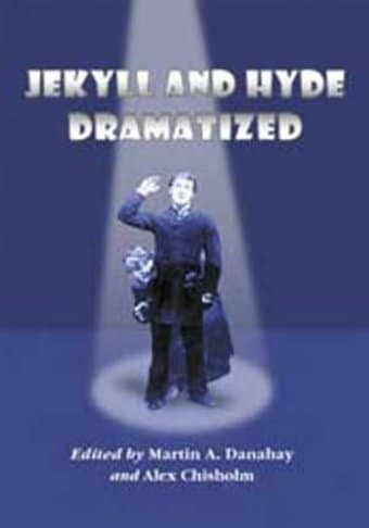 Jekyll And Hyde Dramatized - The 1887 Richard