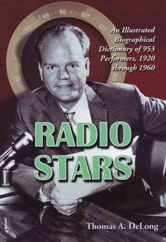 Radio Stars - An Illustrated Biographical
