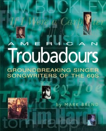 American Troubadours - Groundbreaking Singer
