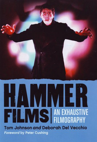 Hammer Films - An Exhaustive Filmography